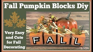 Fall Pumpkin Blocks Diy 🎃Really Easy and Cute
