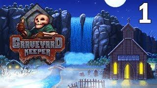 Running Our Own Graveyard! - Graveyard Keeper Gameplay - Alpha - Part 1