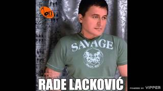 Repeat youtube video Rade Lackovic - Zoves me - (Audio 2009)