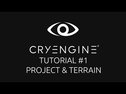 CryEngine 5 Tutorial Series - Episode 1: Creating a Project