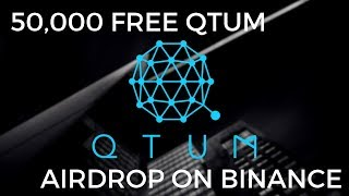 Free 50,000 Qtum Airdrop and Staking on Binance