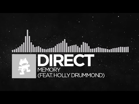 Chillout  Direct  Memory feat Holly Drummond Monstercat Release