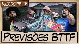 Previsões De Volta Para o Futuro | NerdOffice S06E04
