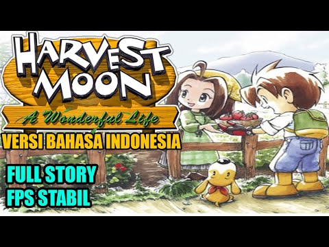 BARU RILIS 195MB  !! Harvest Moon A Wonderful Life Bahasa Indonesia Di Android