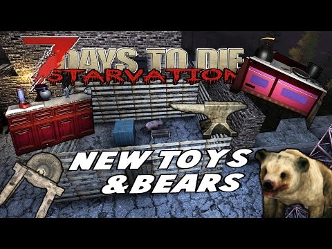 Bear, Mine, Workstations, Anvil & Nail-Pistol | 7 Days To Die Starvation | E07
