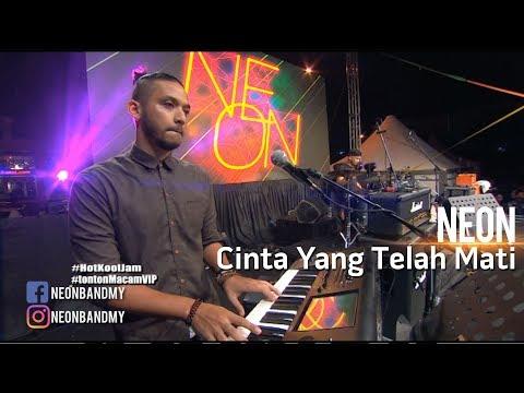 Neon | Cinta Yang Telah Mati | HotKoolJam MITC Melaka