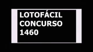 Dicas para o Concurso 1460 - Lotofácil