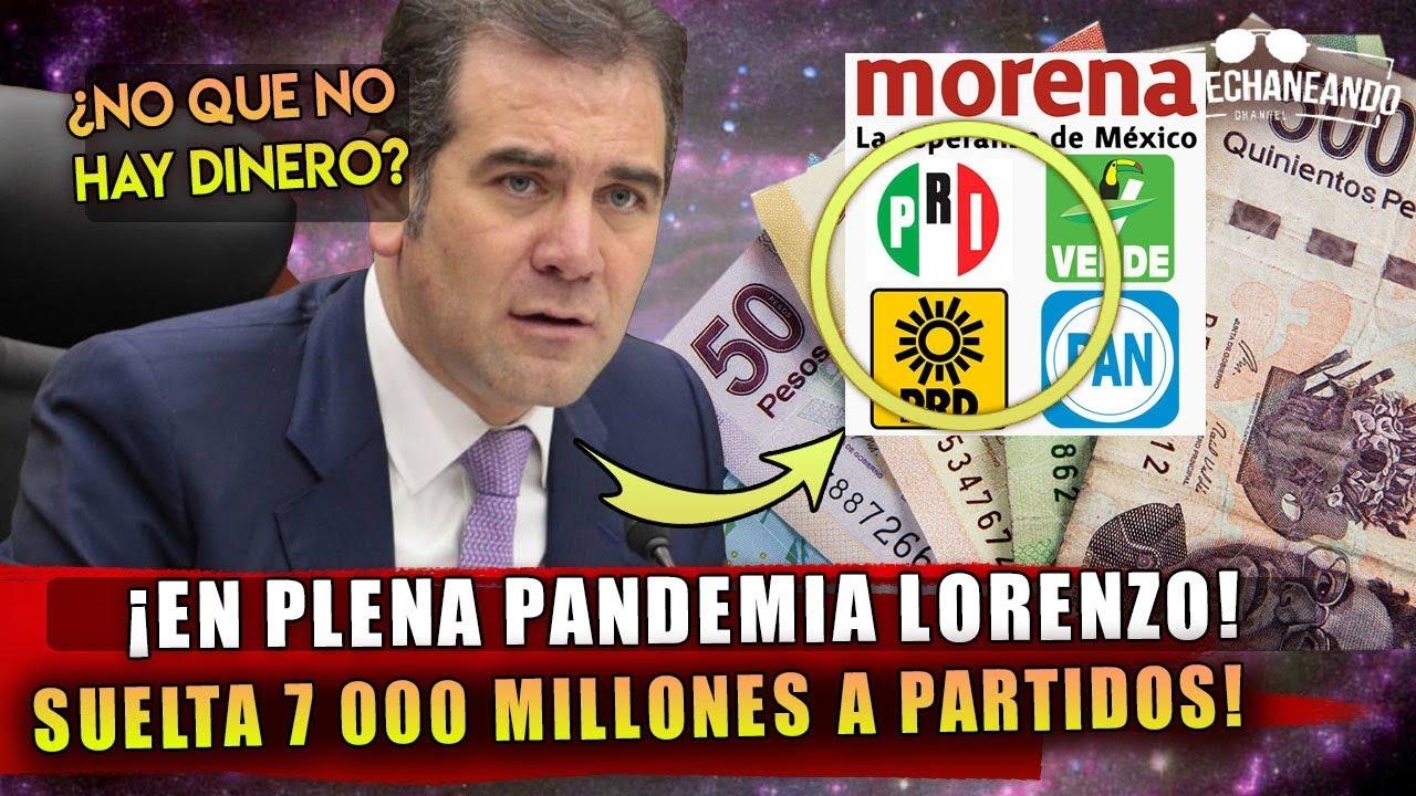HACE MOMENTOS! INE EN PLENA PANDEMIA SUELTA 7000 MILLONES A PARTIDOS POLITICOS