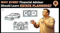 Why Every Advisor Should Know About Estate Planning | Financial Planning Process | Dr Sanjay Tolani