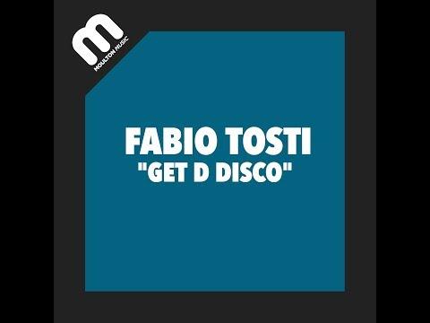 Fabio Tosti - Get D Disco (Fabio Tosti Funkin Mix)