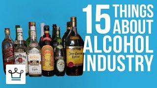 15 Things You Didn't Know About The Alcohol Industry