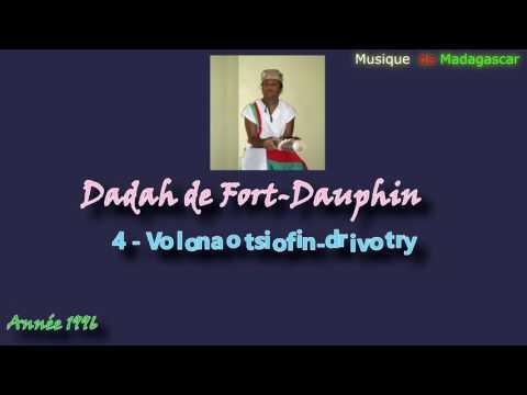 Dadah de Fort-Dauphin :: Volonao tsiofin-drivotry