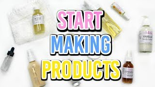 HOW TO START MAKING SKINCARE PRODUCTS Ι TaraLee