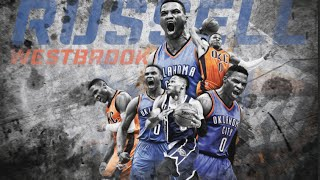 RUSSELL WESTBROOK| YOU THOUGHT I WAS FINISHED