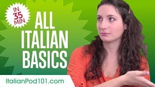 Learn Italian in 35 Minutes - ALL Basics Every Beginners Need