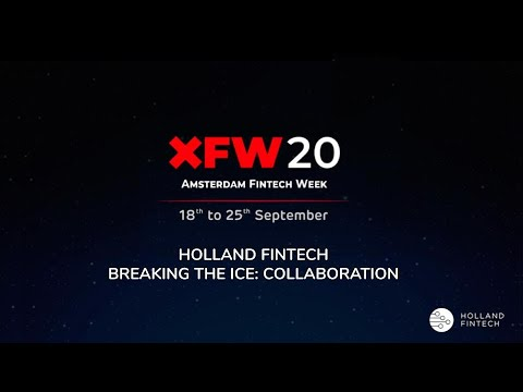 XFW20 Holland FinTech Breaking the Ice: Collaboration