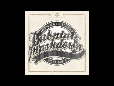 Iron Gate Sound - Dubplate Mashdowns Vol. 1