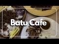 Batu Cafe | Diyosa Life TV