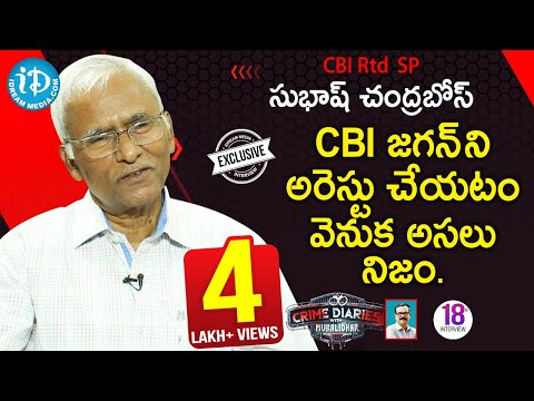 CBI Rtd SP Subhash Chandra Bose Exclusive Interview || Crime Diaries With Muralidhar #18