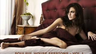 SOULFUL HOUSE SESSIONS - VOL 1