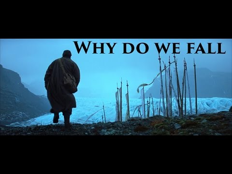 The Dark Knight Trilogy Tribute - Why do we fall