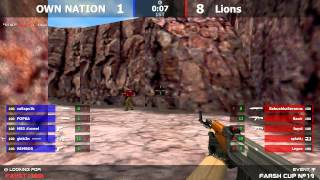 Stream cs 1.6 // OWN NATION -vs- Lions // Final Farsh Cup # 19 @ by kn1fe