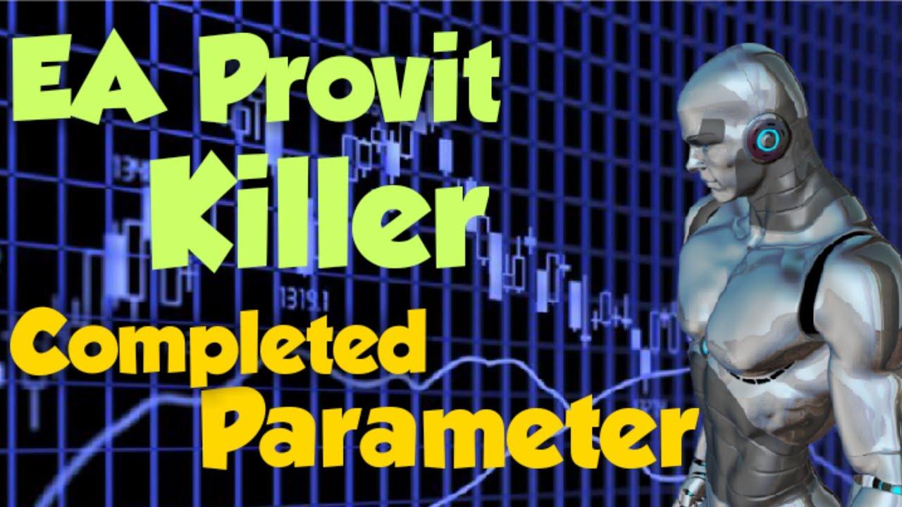 ROBOT TRADING AUTOPILOT, EA PROVIT KILLER AUTOPILOT