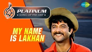 Platinum song of the day | My Name Is Lakhan | माय नेम इज लखन | 19th April | RJ Ruchi