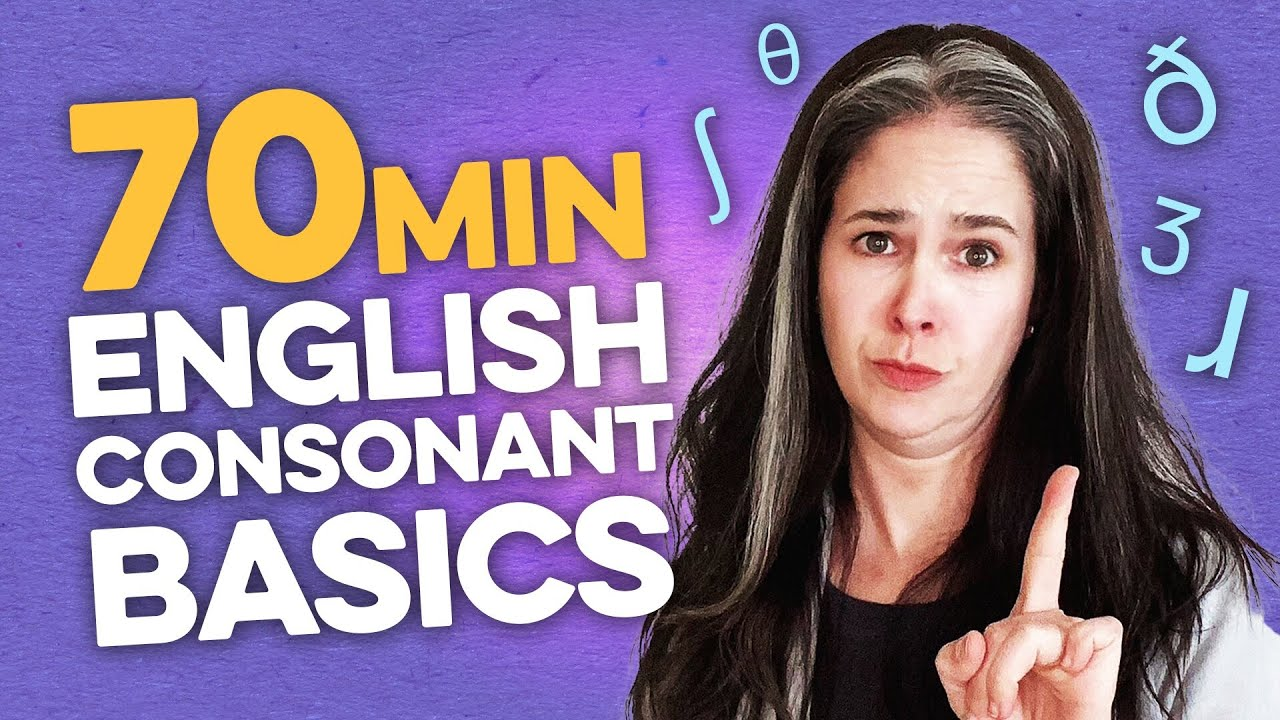 How to Speak American English: Every Consonant Sound