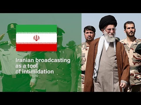 Iranian broadcasting as a tool of intimidation