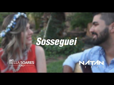 Sosseguei - Jorge e Mateus (cover) - Natan Véras part. Bella Soares