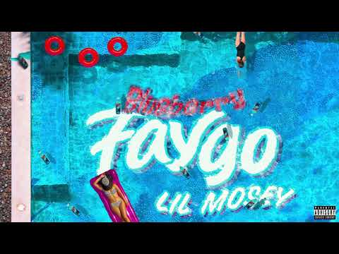 Lil Mosey   Blueberry Faygo Audio