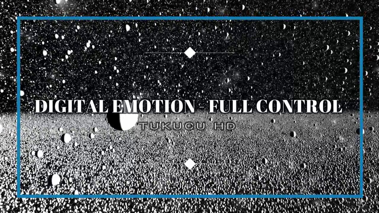 DIGITAL EMOTION - FULL CONTROL (RE-EDIT-EXTENDED)