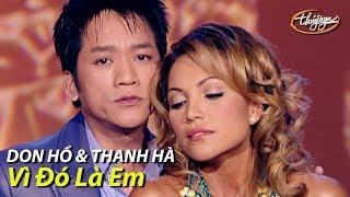 Don Hồ & Thanh Hà - Vì Đó Là Em (Diệu Hương) PBN 65