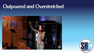 Outpoured and Outstretched