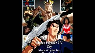 Street Fighter 2 V - Cry
