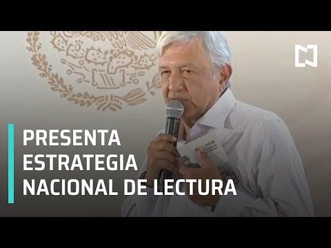 Presenta AMLO Estrategia Nacional de Lectura