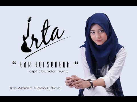 TAK TERSENTUH - IRTA ( Irta Amalia Video Official )