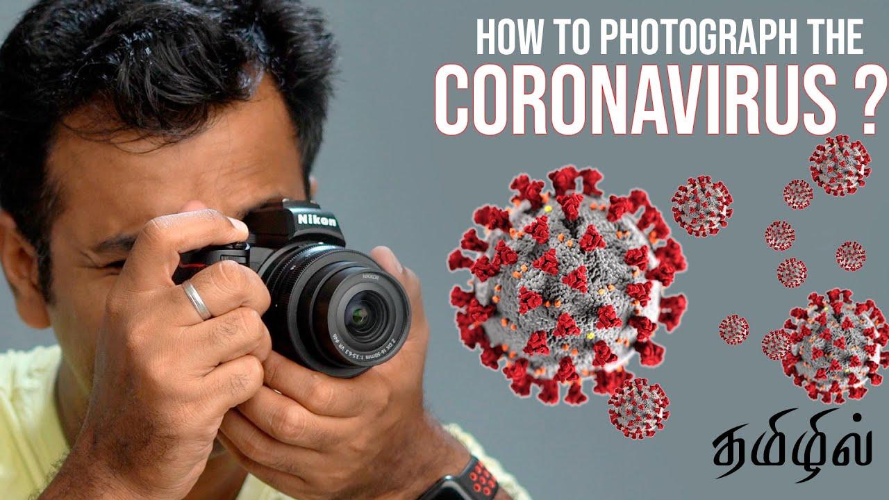 How to Photograph Coronavirus | Listen with Headphones | தமிழ் | V2K Photography