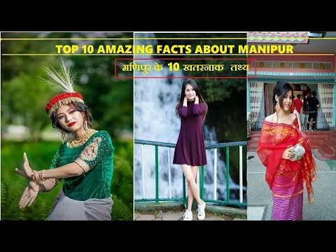 Top 10 most amazing facts about Manipur