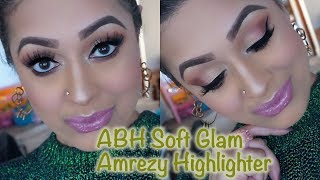 Anastasia Beverly Hills Soft Glam palette & Amrezy highlighter makeup tutorial