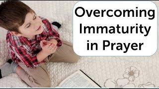 Overcoming Immaturity in Prayer | Paul Nyamuda