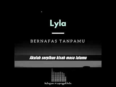 Lyla bernapas tanpamu, video story whatsapp