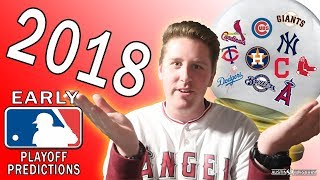 EARLY MLB PLAYOFF PREDICTIONS!