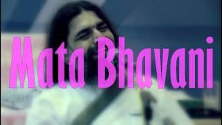 Mata Bhavani Rishiji Art Of Living Bhajans