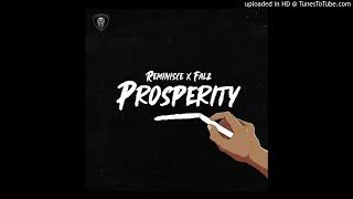 Reminisce ft Falz – Prosperity (Official Audio)