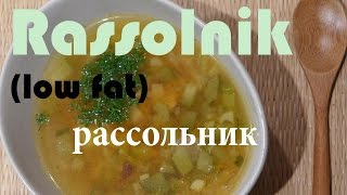 Rassolnik Soup Recipe (low Fat Vegan) рассольник