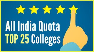 Top 25 Medical Colleges in All India Quota | AIQ Cutoff 2019