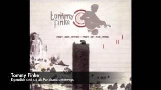 Tommy Finke - Eigentlich sind sie als Punkband unterwegs