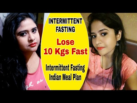 Intermittent Fasting  Diet Plan | How To Lose 10 Kgs Fast With Intermittent Fasting